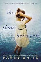 The Time Between Karen White