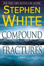 Stephen White Compound Fractures