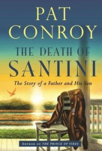 Pat Conroy The Death of Santini