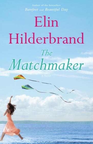 Image result for elin hilderbrand the matchmaker