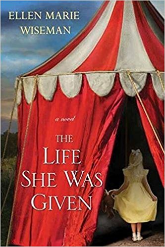 The Life She Was Given-Ellen Marie Wiseman