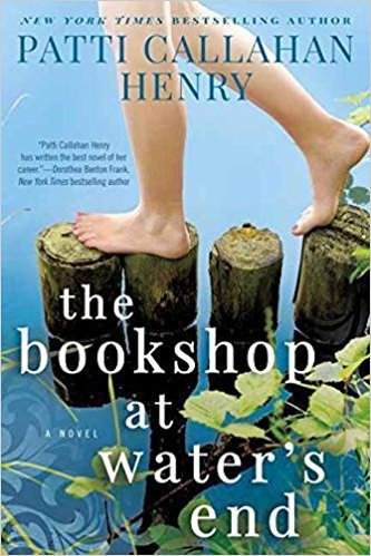 The Bookshop At Water's End Patti Callahan Henry