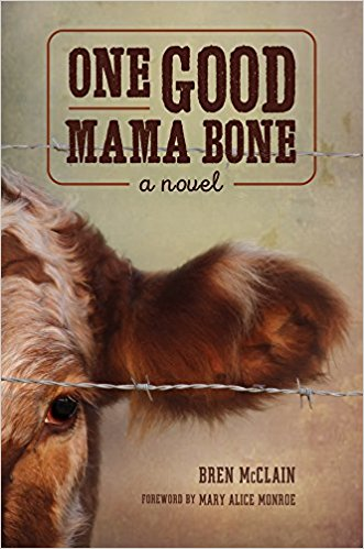 One Good Mama Bone by Bren McClain